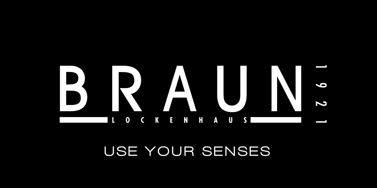 BRAUN Lockenhaus | Use Your Senses